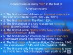 cooper creates many first in the field of american novels