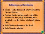 influences on hawthorne