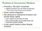 position in investment markets