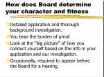how does board determine your character and fitness