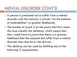 mental disorder cont d