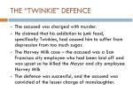 the twinkie defence