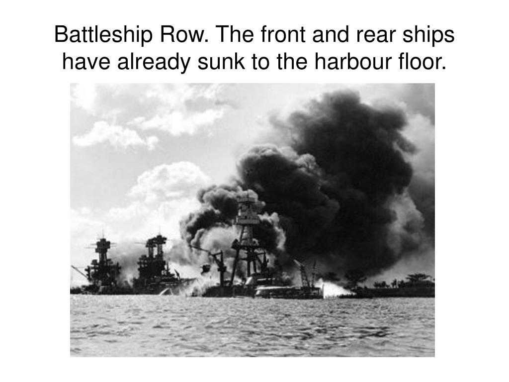 Battleship Row. The front and rear ships have already sunk to the harbour floor.