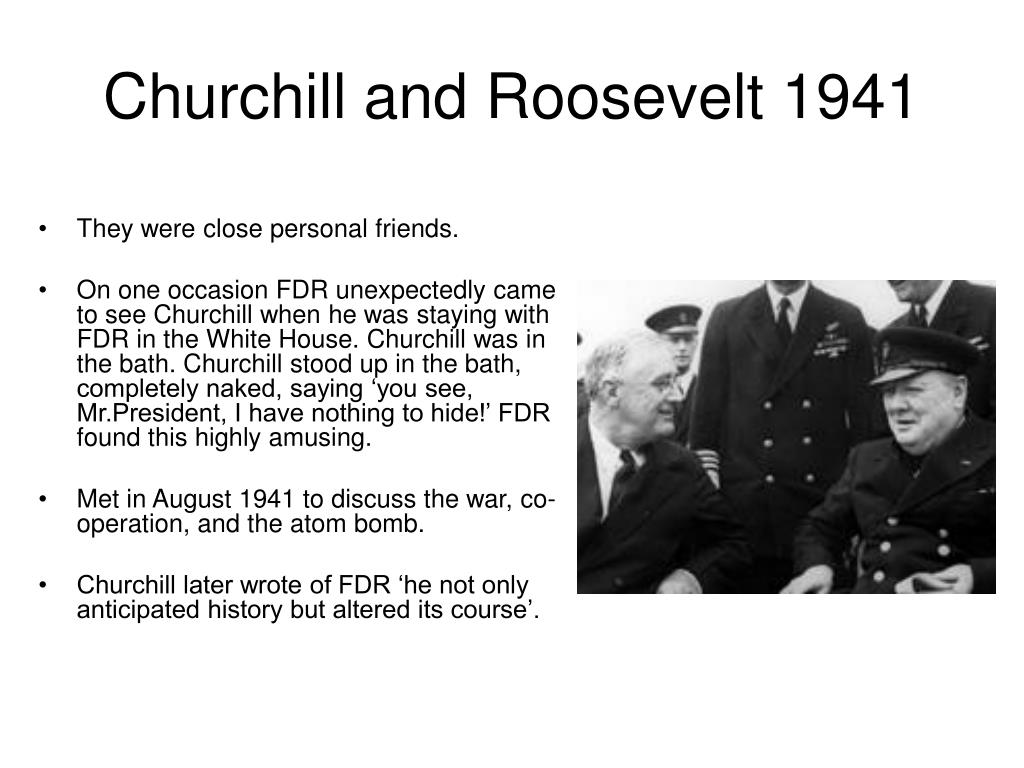 Churchill and Roosevelt 1941