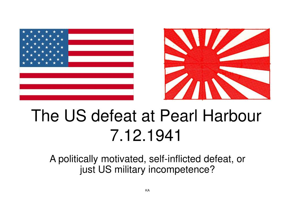 The US defeat at Pearl Harbour 7.12.1941