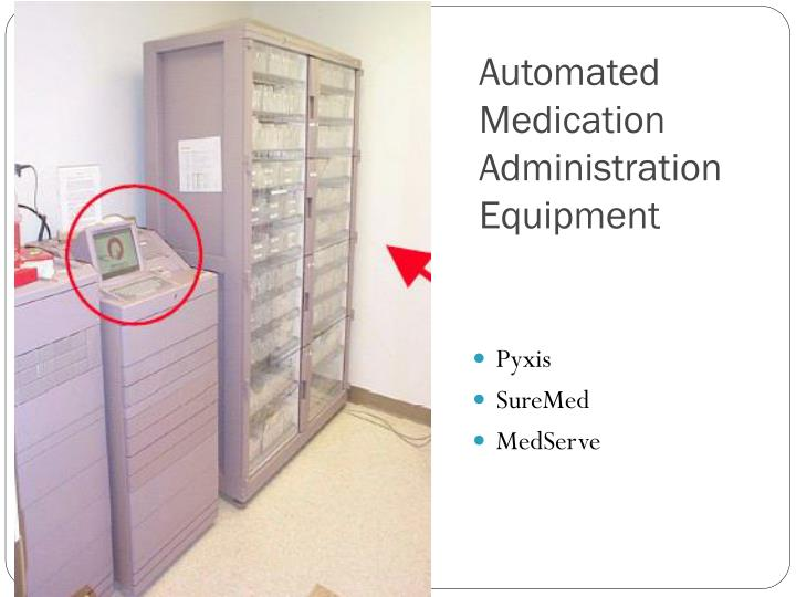 Automated medication administration equipment