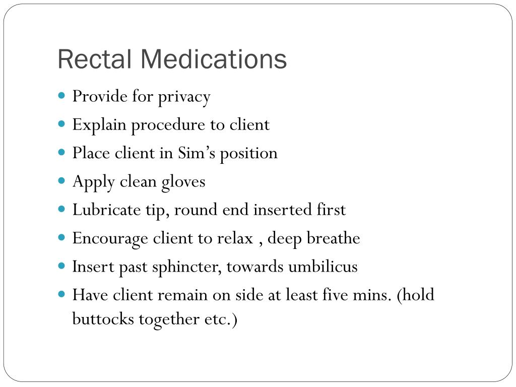 Rectal Medications
