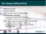 our unique selling points