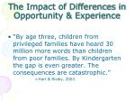 the impact of differences in opportunity experience