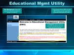 educational mgmt utility
