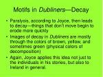 motifs in dubliners decay