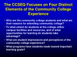 the ccseq focuses on four distinct elements of the community college experience