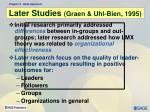 later studies graen uhl bien 1995