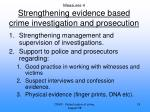measures 4 strengthening evidence based crime investigation and prosecution