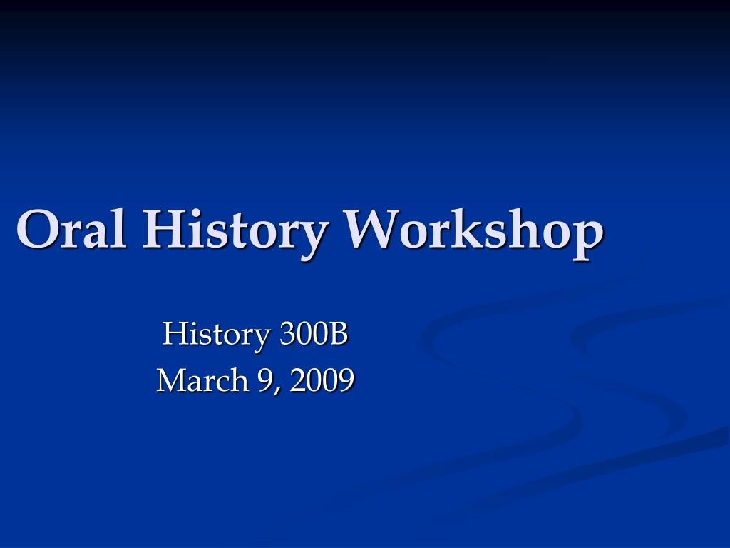 oral history workshop l.