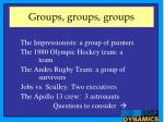 groups groups groups