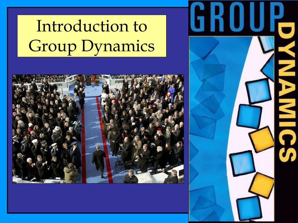 introduction to group dynamics l.