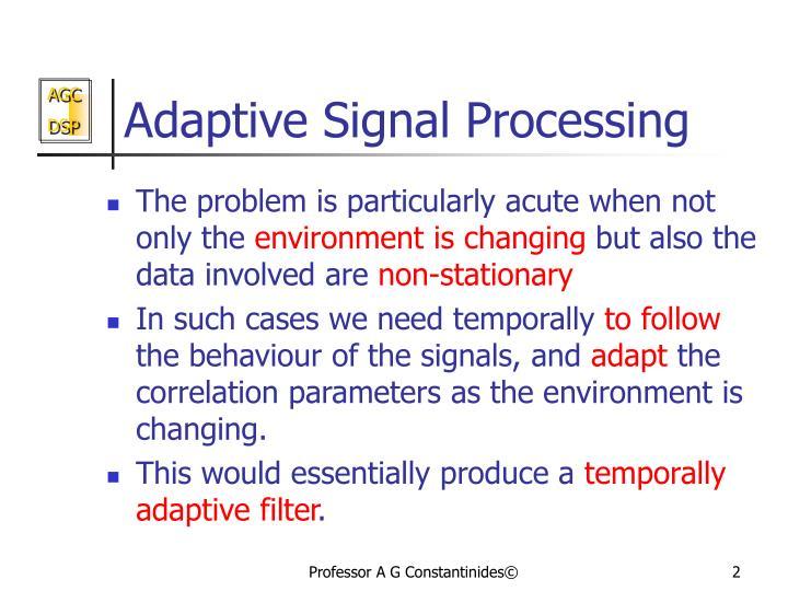 Adaptive signal processing1