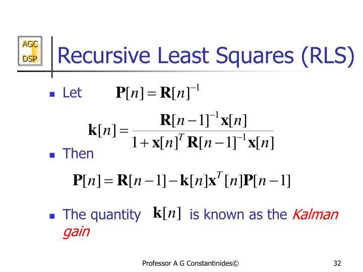 Recursive Least Squares (RLS)
