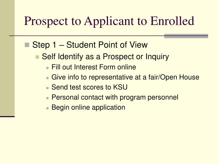 Prospect to applicant to enrolled