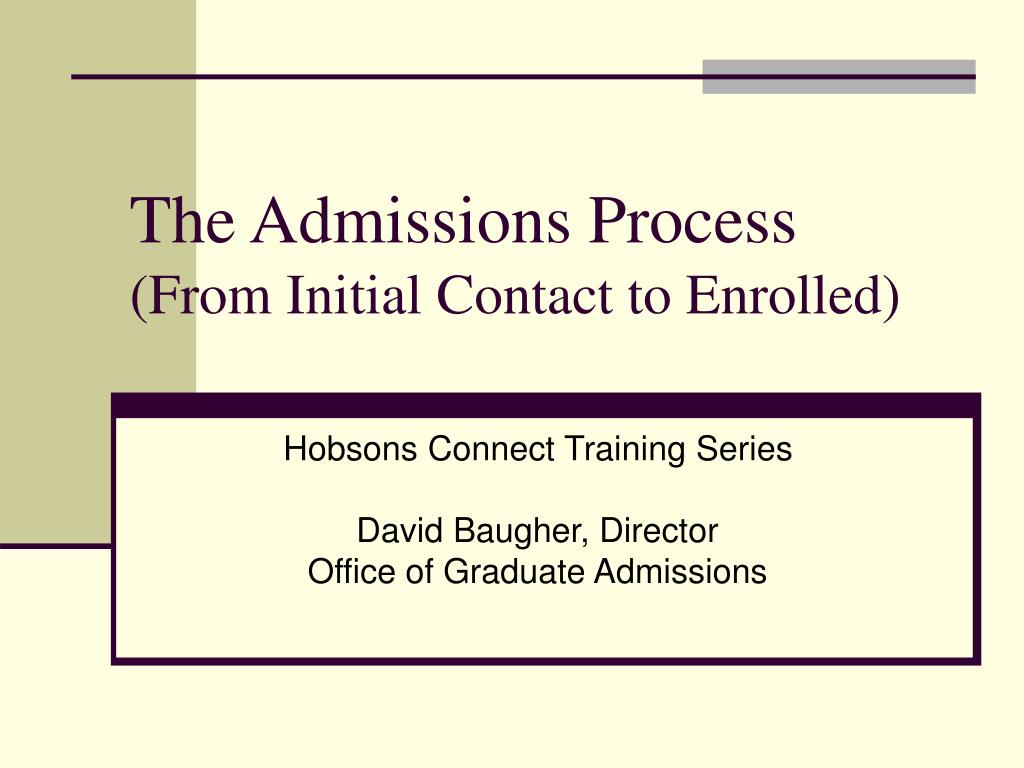The Admissions Process