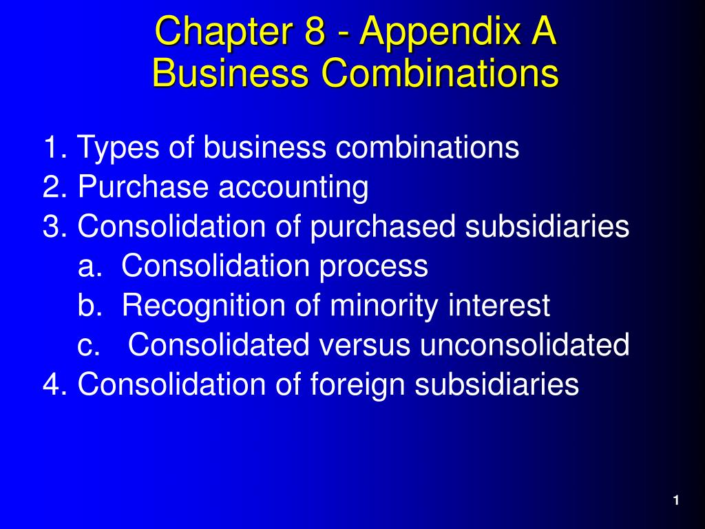 1. Types of business combinations