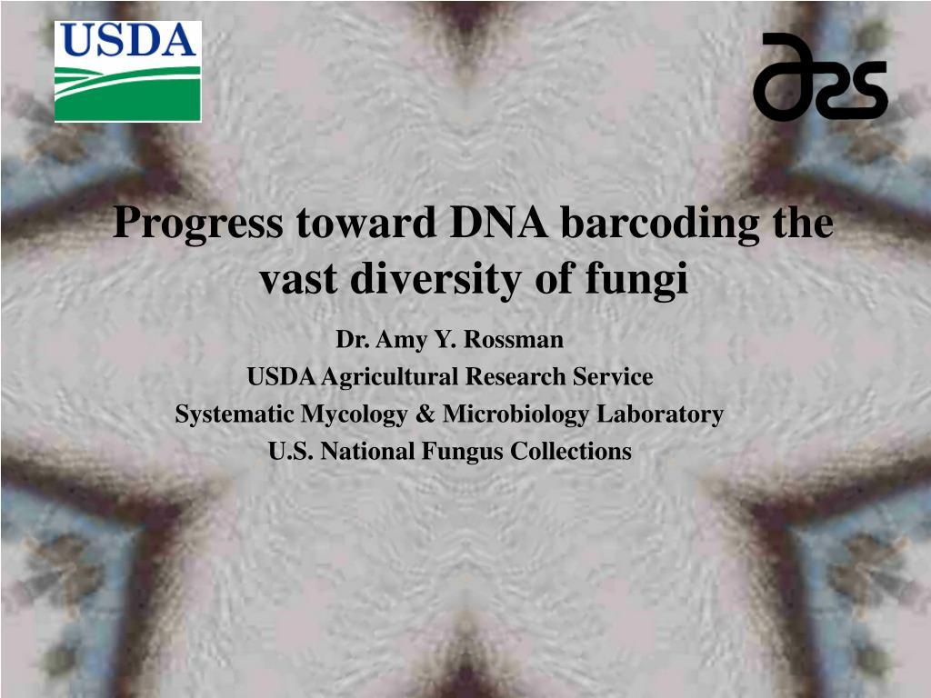 progress toward dna barcoding the vast diversity of fungi l.