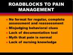 roadblocks to pain management
