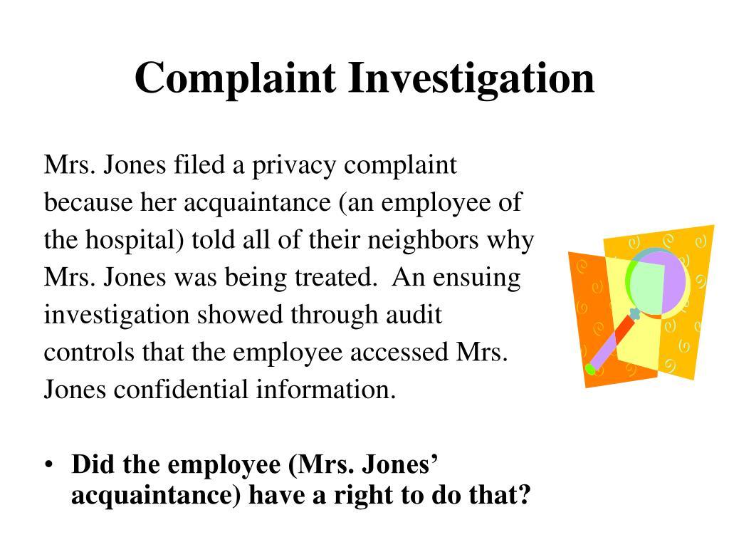 Mrs. Jones filed a privacy complaint