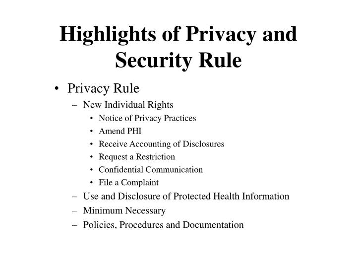 Highlights of privacy and security rule