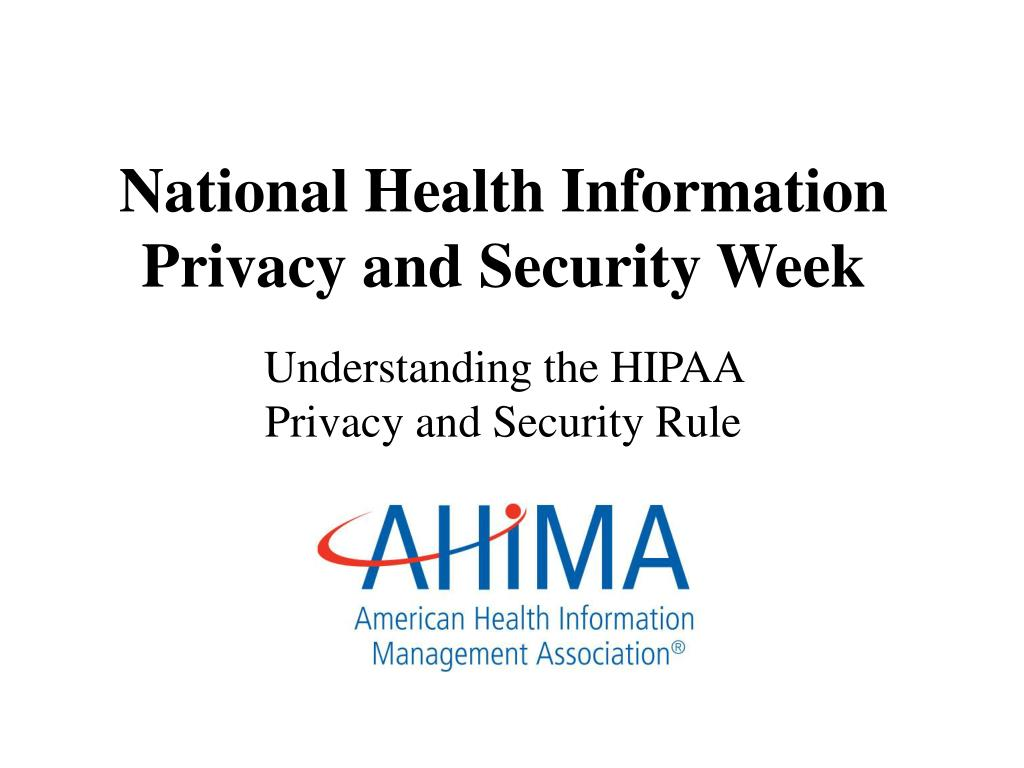 National Health Information Privacy and Security Week
