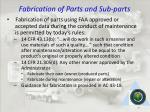 fabrication of parts and sub parts