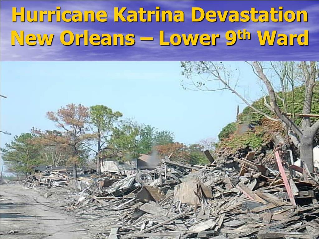 Hurricane Katrina Devastation New Orleans – Lower 9