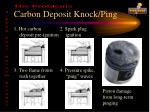 carbon deposit knock ping