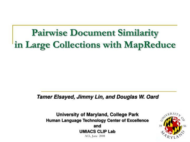pairwise document similarity in large collections with mapreduce n.