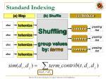 standard indexing
