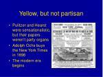yellow but not partisan