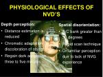 physiological effects of nvd s
