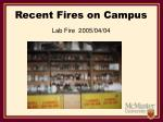 recent fires on campus