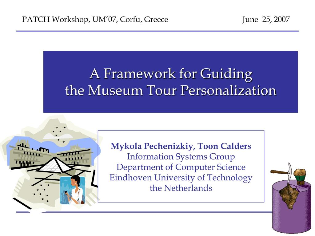 a framework for guiding the museum tour personalization l.