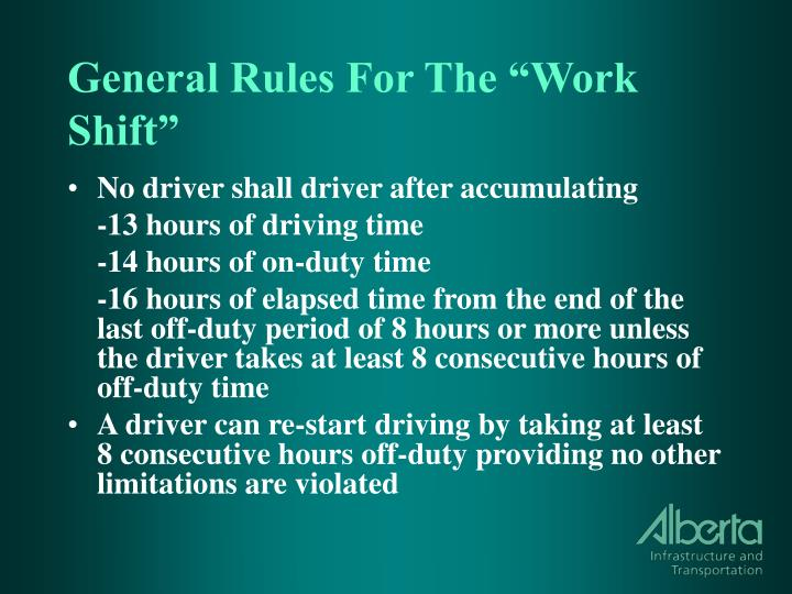 """General Rules For The """"Work Shift"""""""