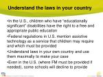 understand the laws in your country
