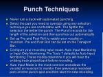 punch techniques