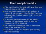 the headphone mix