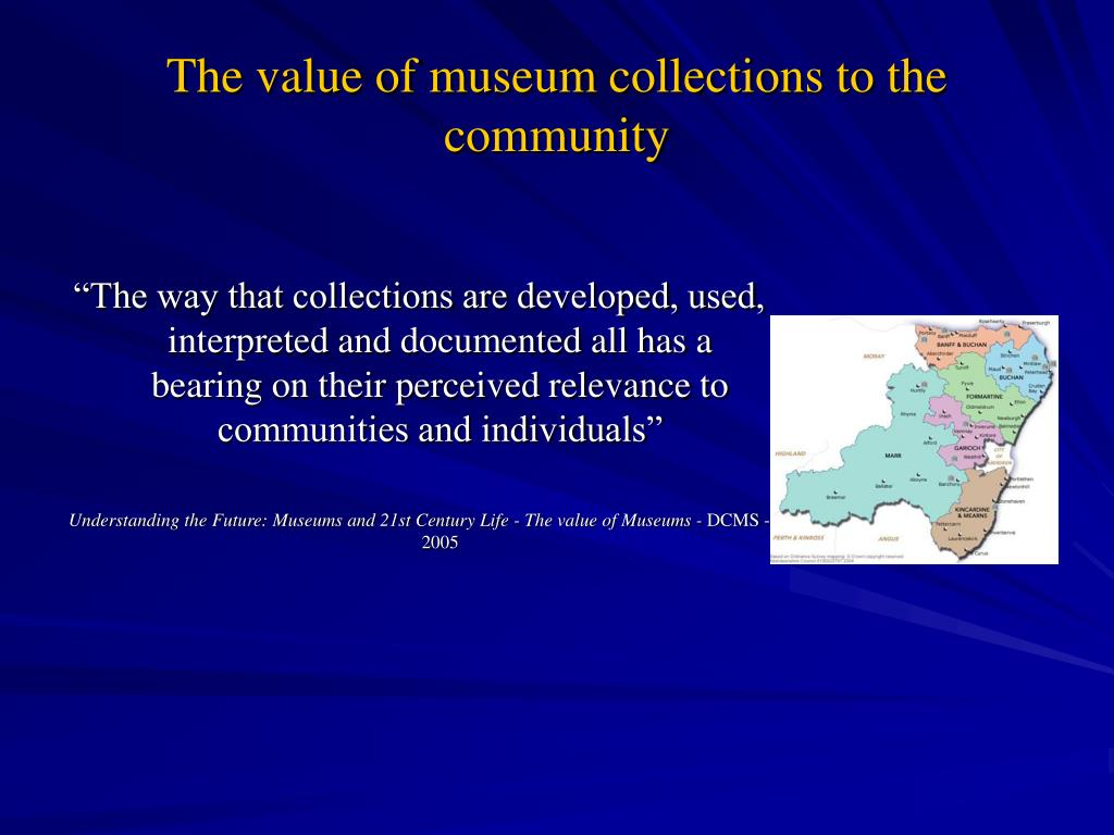 the value of museum collections to the community l.