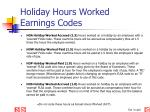 holiday hours worked earnings codes