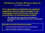 preliminary studies progress report generally up to 8 pages