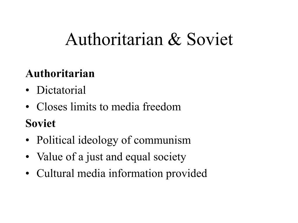Authoritarian & Soviet