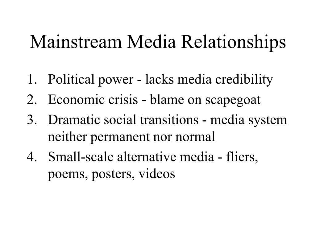Mainstream Media Relationships