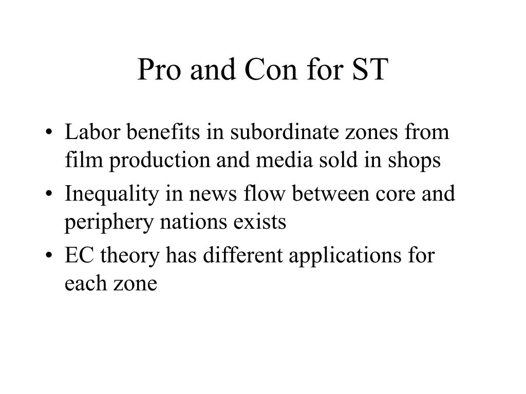 Pro and Con for ST